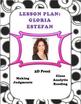 Gloria Estefan Lesson Plan and Prezi