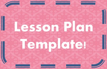 Lesson Plan Template~~Editable