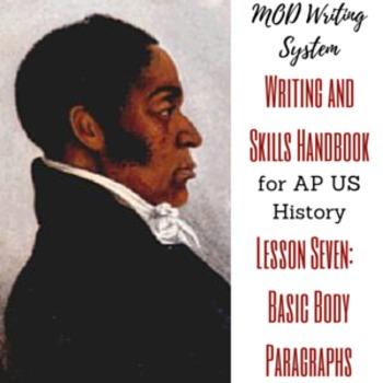 Lesson Seven--Basic DBQ Body Paragraphs from APUSH Writing