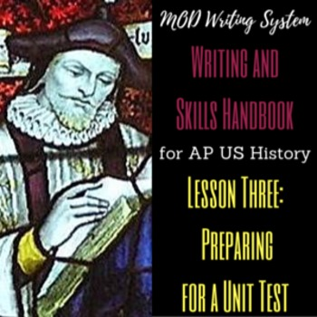 Lesson Three--Preparing for a Unit Test from APUSH Writing
