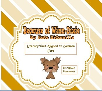 Because of Winn-Dixie CCSS ELA Unit Lessons 2-9