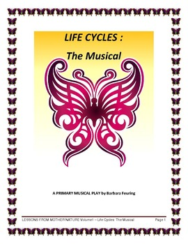 Lessons From Mother Nature Volume 1: Life Cycles