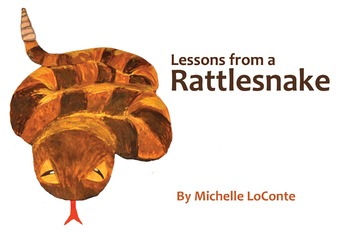 Lessons from a Rattlesnake