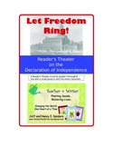 Let Freedom Ring! A Reader's Theater Script on the Declara
