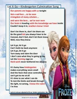 Let It Go! Kindergarten Culmination Lyrics