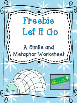 Freebie Let It Go: A Simile and Metaphor Worksheet