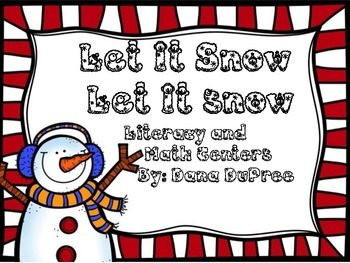 Let It Snow: literacy and Math Centers