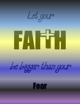 "Faith Poster / Inspiration / ""Let your Faith Be Bigger Tha"