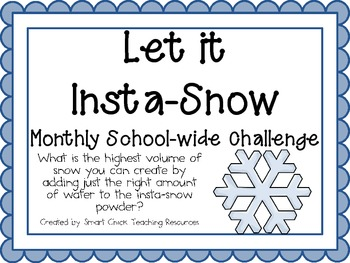 Let it Snow with Instant Snow ~ Monthly School-wide Scienc