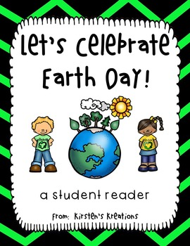 Let's Celebrate Earth Day - a student reader and a free bo
