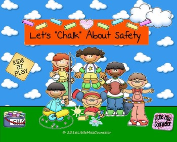 Let's Chalk about Safety:  PowerPoint Version