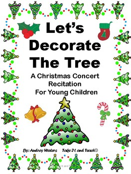 Let's Decorate The Tree - A Christmas Recitation For Young