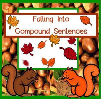 Let's Fall Into COMPOUND SENTENCES