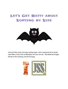 Let's Get Batty about Sorting by Size