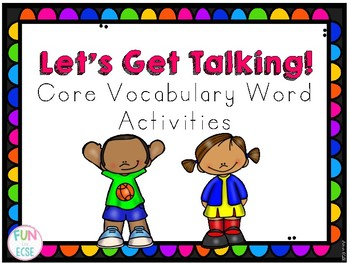 Let's Get Talking! Core Vocabulary Board Activities for ECSE