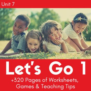 Let's Go 1 - Unit 7 Worksheets (+140 Pages!)