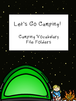Let's Go Camping... File Folder