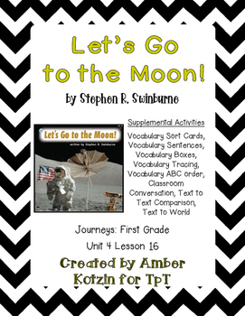 Let's Go to the Moon! Activities 1st Grade Journeys Unit 4