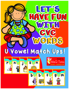 Let´s Have Fun with Cvc Words Vowel Match Ups. U vowel