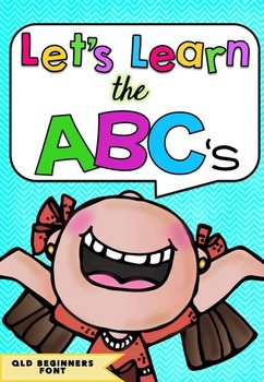 Let's Learn The ABC's BUNDLE in Queensland Beginners Font