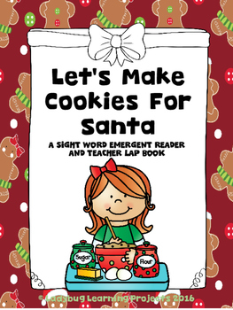 Let's Make Cookies for Santa --A Sight Word Emergent Reade