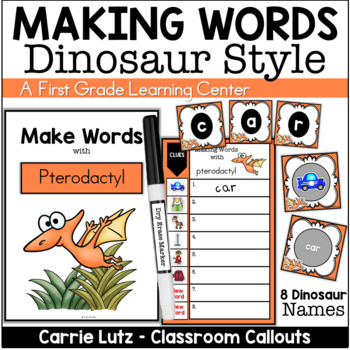 Let's Make Words with Dinosaurs ~ A Word Study Station