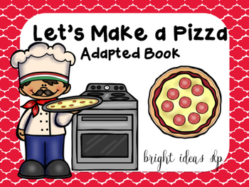 Let's Make a Pizza! Adapted Book