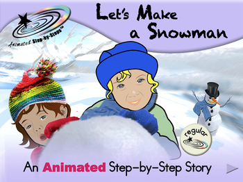 Let's Make a Snowman - Animated Step-by-Step Story
