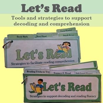 Let's Read: Tools and Strategies Supporting Decoding and C