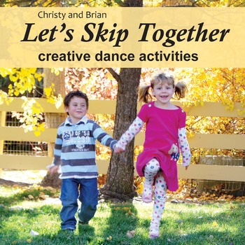 Let's Skip Together   creative movement activities