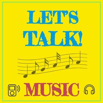 Let's Talk: Music