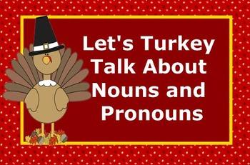 Let's Talk Turkey About Nouns and Pronouns