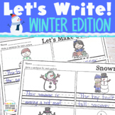 Let's Write! Winter Edition {Sentence Writing Practice for