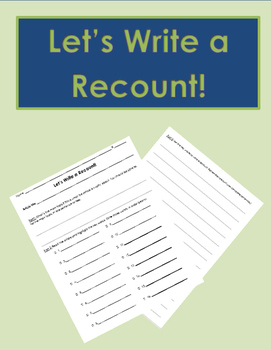 Let's Write a Recount! Close Read and Recounting Form