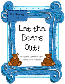 Let the Bears Out