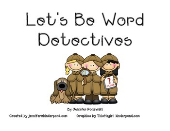 Let's Be Word Detectives: an interactive book