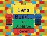 Lets Build An Addition Tower!  Adding On & Addition Game W