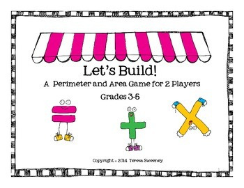 """""""Let's Build!"""" Perimeter and Area Game"""