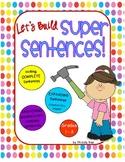 Let's Build Super Sentences - Help students write complete