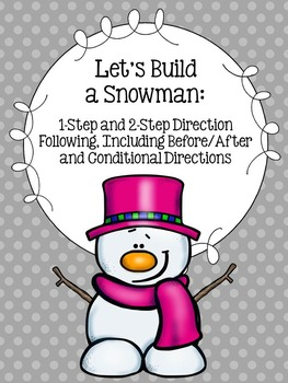 Let's Build a Snowman: 1-Step, 2-Step, Before/After and Co