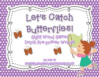 Let's Catch Butterflies: Sight Word Game (Dolch Pre-Primer Words)