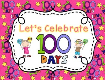 Let's Celebrate 100 Days of School!
