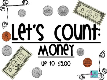 Let's Count: Money Up to $5.00