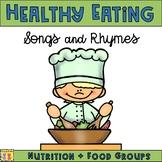 Nutrition Songs & Rhymes: Food Groups, Healthy Eating, My