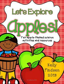 Let's Explore Apples {10 Apple-Themed Science Activities a