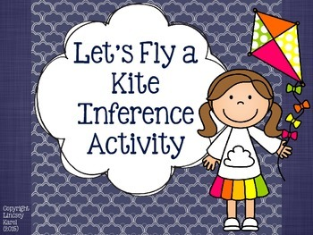 Let's Fly a Kite Inference Activity