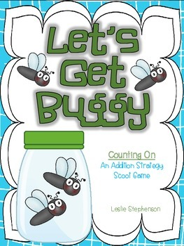 "Let's Get Buggy - A ""Counting On"" Strategy Scoot Game"