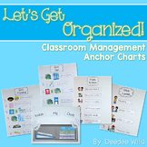 Let's Get Organized! Classroom Management Anchor Charts