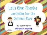 Let's Give Thanks {Math and Literacy Activities for the Co