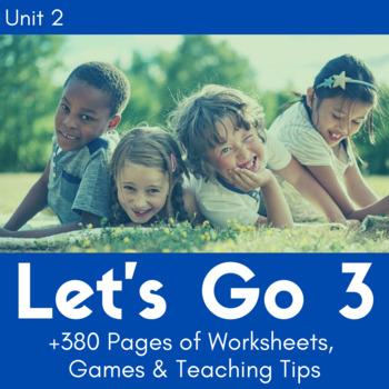 Let's Go 3 - Unit 2 Worksheets (+130 Pages!)